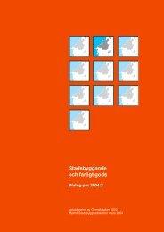 Stadsbyggande och farligt gods Dialog-pm 2004:2 9,5 ... - Malmö stad