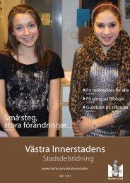 Västra Innerstadens stadsdelstidning nr 1 2011 - Malmö stad