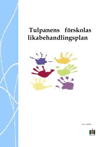 Tulpanens förskolas likabehandlingsplan