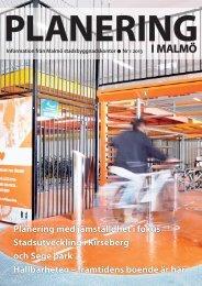 Planering i Malmö nr 3 2012 - Malmö stad