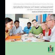 Vad påverkar rektorer och lärare i vardagsarbetet? - Malmö stad
