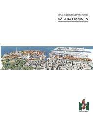 Mål och gestaltningsprinciper för Västra Hamnen - Malmö stad