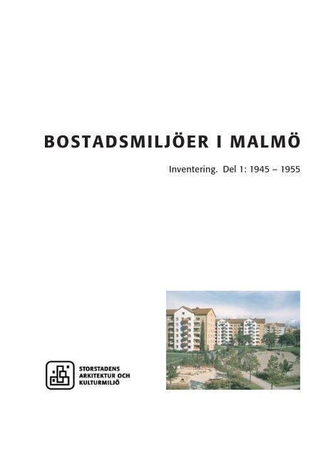 BOSTADSMILJÖER I MALMÖ - Malmö stad