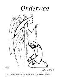 Advent 2009 Kerkblad van de Protestantse Gemeente Wijhe