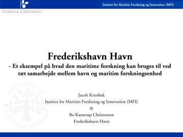 Frederikshavn Havn, et eksempel på hvad den maritime forskning ...