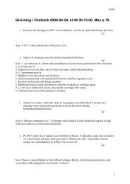 Skrivning i Pediatrik 2009-04-29, kl 08.30-13.00. Max p 70.