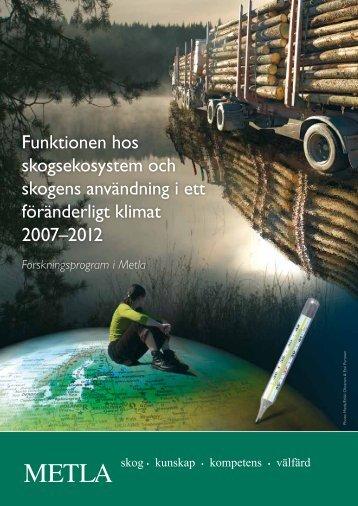Funktionen hos skogsekosystem och skogens användning i ett ...