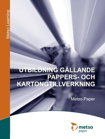 utbildning gällande pappers- och kartongtillverkning - Metso