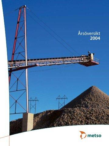 Åröversikt 2004 - Metso