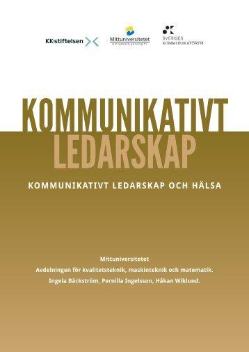 KOMMUNIKATIVT LEDARSKAP OCH HÄLSA - Mittuniversitetet