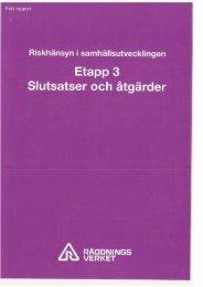 Etapp 3 Slutsatser och atgarder - Myndigheten för samhällsskydd ...
