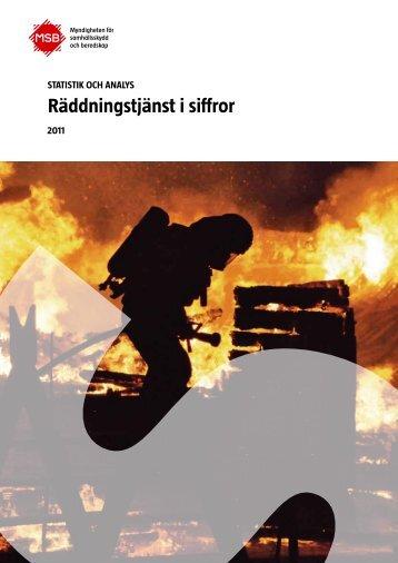 Räddningstjänst i siffror 2011 - Myndigheten för samhällsskydd och ...