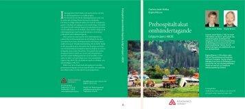 Prehospitalt akut omhändertagande enligt principen L-ABCDE