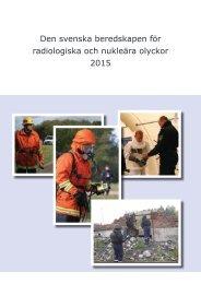 Den svenska beredskapen för radiologiska och nukleära olyckor 2015