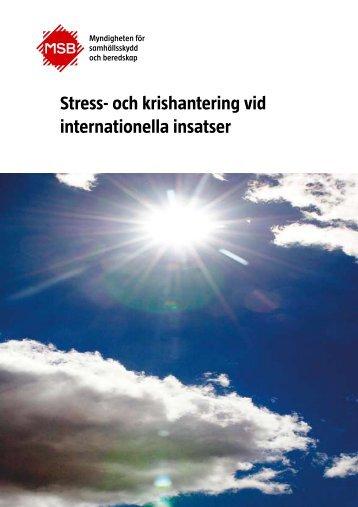 Stress- och krishantering vid internationella insatser - Myndigheten ...