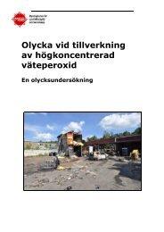 Olycka vid tillverkning av högkoncentrerad väteperoxid : En ...