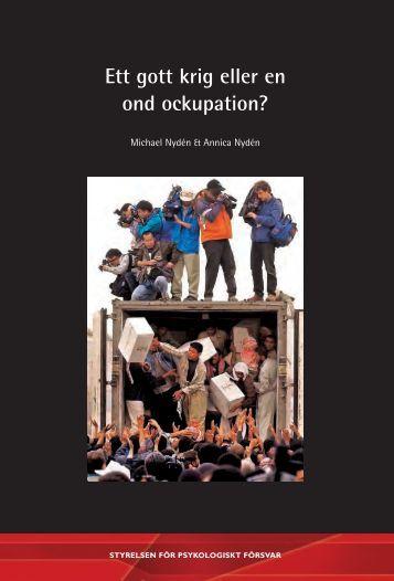 Ett gott krig eller en ond ockupation? : en utvärdering av fyra ...