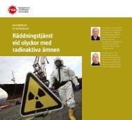 Räddningstjänst vid olyckor med radioaktiva ämnen - Myndigheten ...