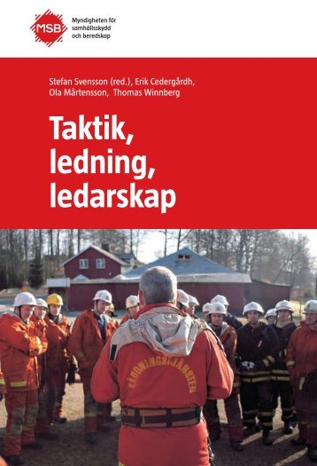 Taktik, ledning, ledarskap - Myndigheten för samhällsskydd och ...