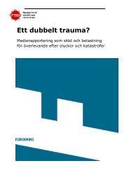 Ett dubbelt trauma? - Myndigheten för samhällsskydd och beredskap
