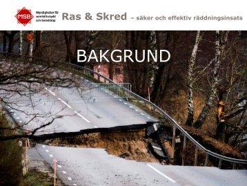 Ras & Skred – säker och effektiv räddningsinsats - Myndigheten för ...