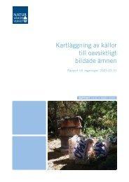 Kartläggning av källor till oavsiktligt bildade ämnen ISBN 91-620 ...