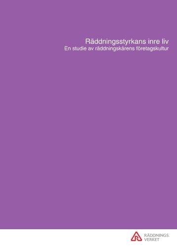 Räddningsstyrkans inre liv - Myndigheten för samhällsskydd och ...