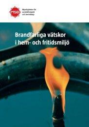 Brandfarliga vätskor i hem - Myndigheten för samhällsskydd och ...