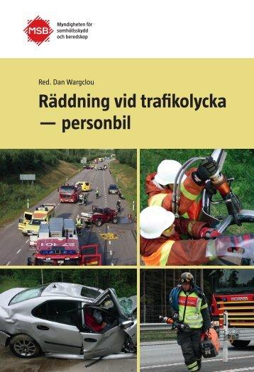 Räddning vid trafikolycka - personbil - Myndigheten för ...
