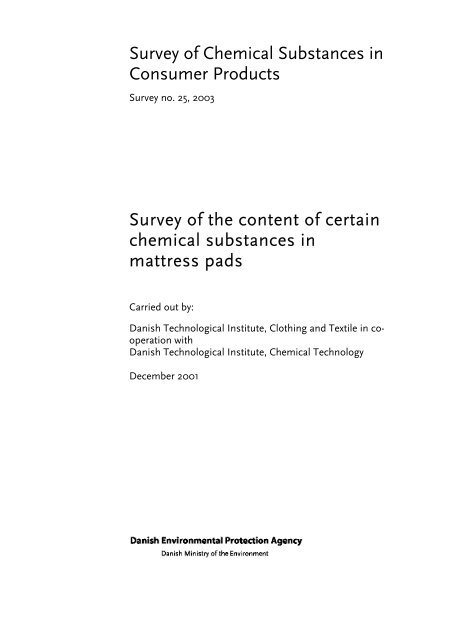 Survey of the content of certain chemical substances in mattress pads