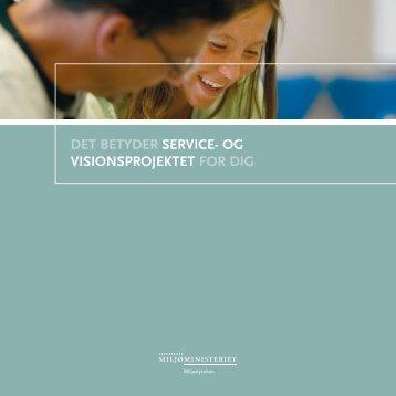 Det betyDer service- og visionsprojektet for Dig - Miljøstyrelsen