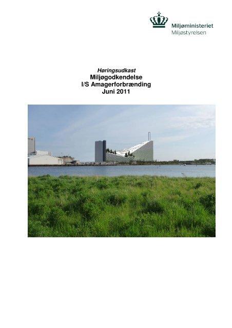 Miljøgodkendelse incl. bilag B, C og D - Miljøstyrelsen