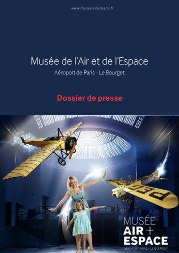 Lire le dossier de presse 2013 - Musée de l'Air et de l'Espace