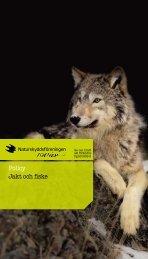 Policy för jakt och fiske - Naturskyddsföreningen