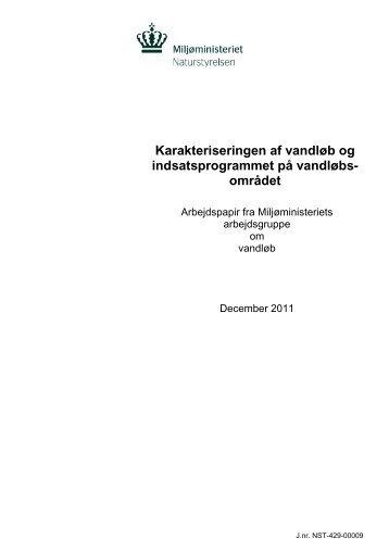Karakteriseringen af vandløb og indsatsprogrammet ... - Naturstyrelsen