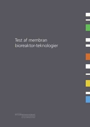 Test af membran bioreaktor-teknologier - Naturstyrelsen