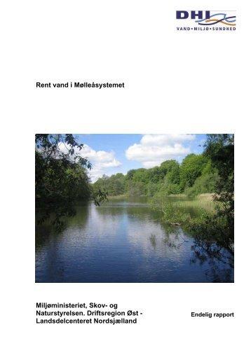 Rent vand i Mølleåsystemet. Rapport - Naturstyrelsen