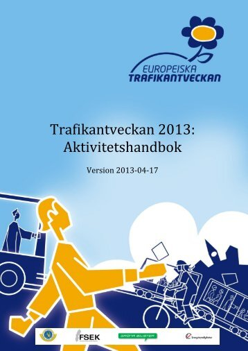 Trafikantveckan 2013: Aktivitetshandbok - Naturvårdsverket