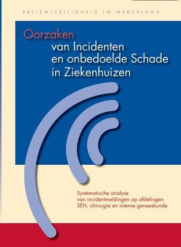 Oorzaken van incidenten en onbedoelde schade in ... - Nivel