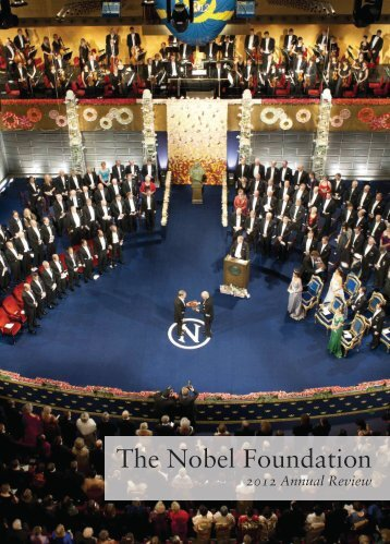 The Nobel Foundation 2012 Annual Review - Nobelprize.org