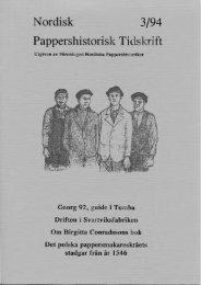 ordisk 3/94 Pappershistorisk Ti skrift - Föreningen Nordiska ...