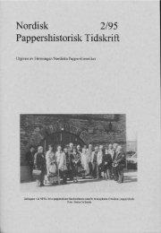 Nordisk Pappershistorisk Tidskrift - Föreningen Nordiska ...