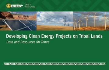 Developing Clean Energy Projects on Tribal Lands: Data ... - NREL