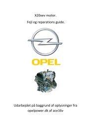X20xev motor. Fejl og reparations guide. Udarbejdet ... - OpelPower.dk