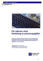 För säkrare vård: Hantering av personuppgifter - Örebro läns landsting