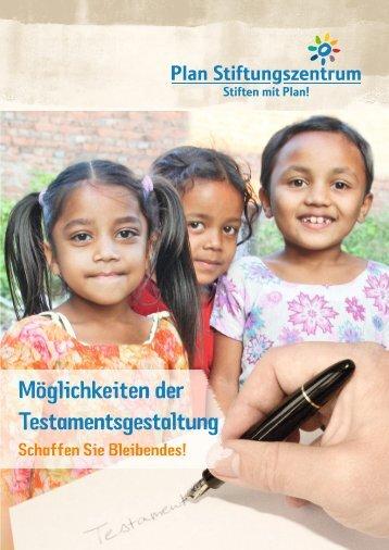 Möglichkeiten der Testamentsgestaltung - Plan Stiftungszentrum