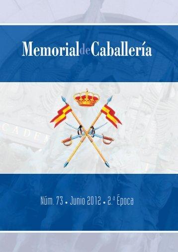 MEMORIAL DE CABALLERÍA Nº 73 JUNIO 2012 - Portal de Cultura ...