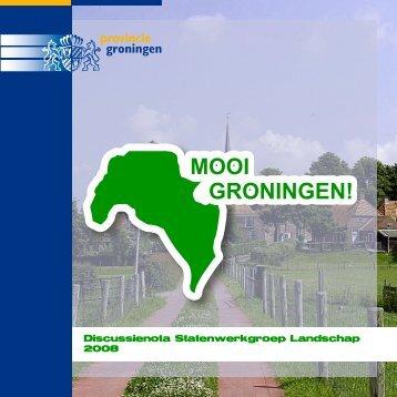 MOOI GRONINGEN! - Provincie Groningen
