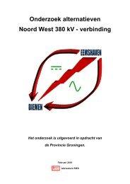 Onderzoek alternatieven Noord West 380 kV - Provincie Groningen