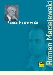 Roman Maciejewski - Polskie Wydawnictwo Muzyczne SA